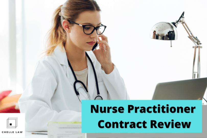 Nurse Practitioner Contract Attorney
