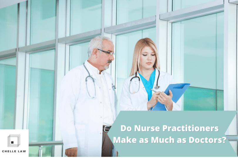 Nurse Practitioners versus Doctors Salary
