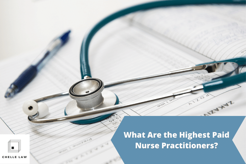 What Are the Highest Paid Nurse Practitioners?